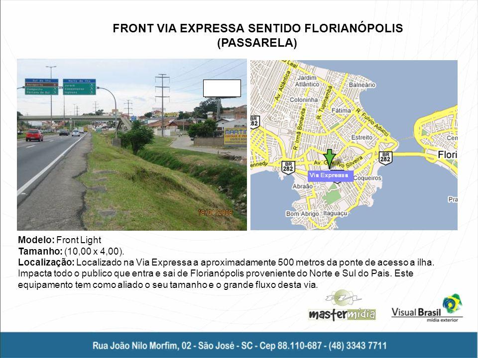FRONT VIA EXPRESSA SENTIDO FLORIANÓPOLIS