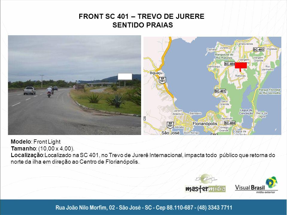FRONT SC 401 – TREVO DE JURERE SENTIDO PRAIAS
