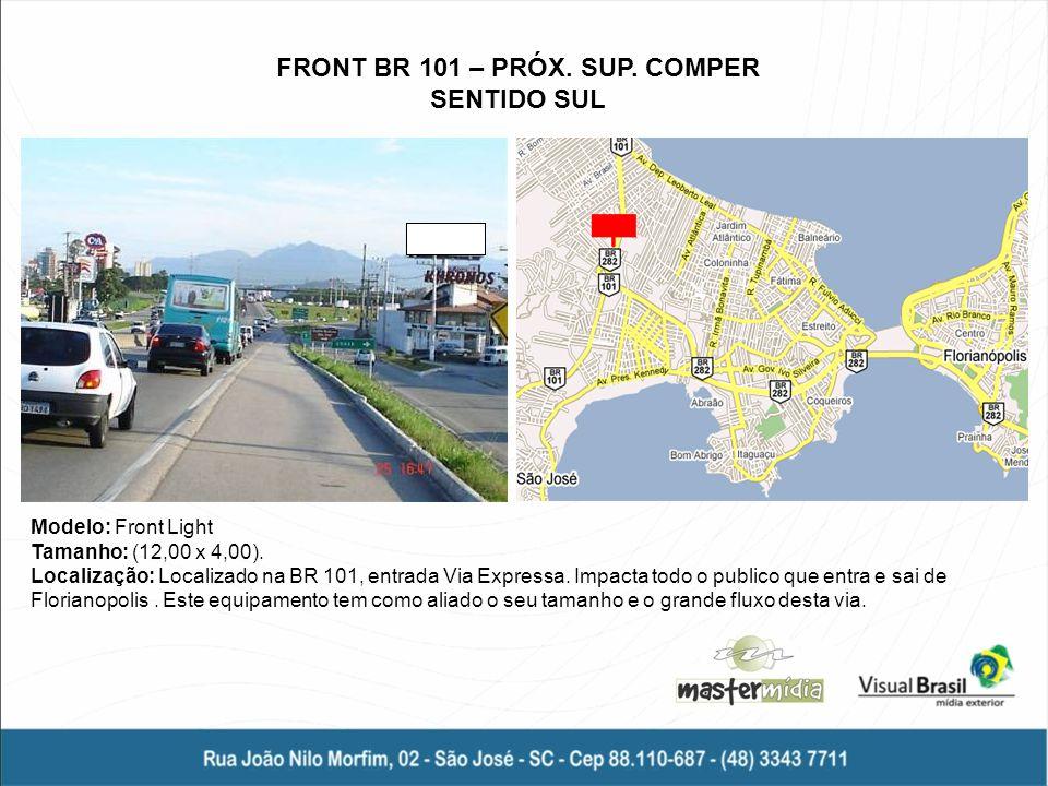 FRONT BR 101 – PRÓX. SUP. COMPER SENTIDO SUL