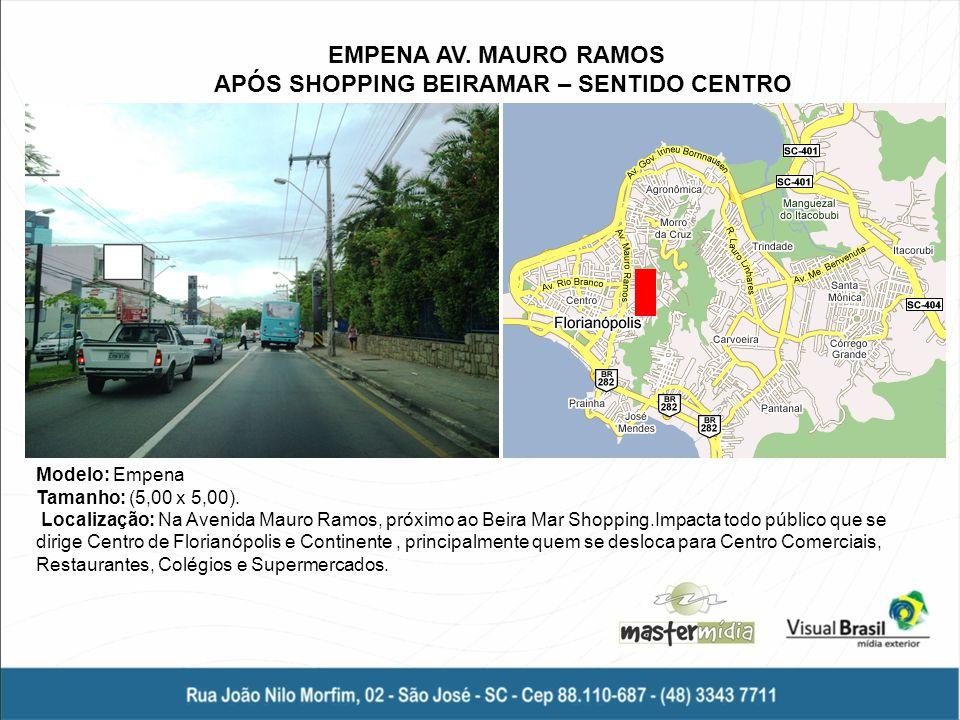 EMPENA AV. MAURO RAMOS APÓS SHOPPING BEIRAMAR – SENTIDO CENTRO