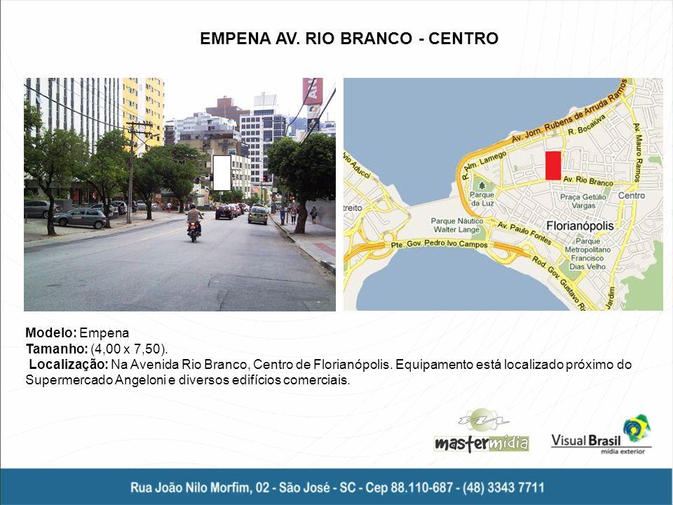 EMPENA AV. RIO BRANCO - CENTRO