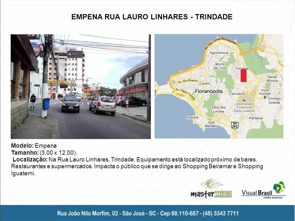 EMPENA RUA LAURO LINHARES - TRINDADE