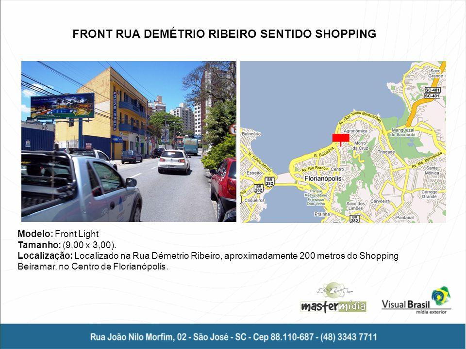 FRONT RUA DEMÉTRIO RIBEIRO SENTIDO SHOPPING
