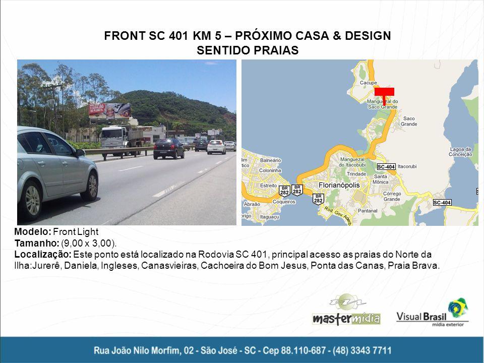 FRONT SC 401 KM 5 – PRÓXIMO CASA & DESIGN