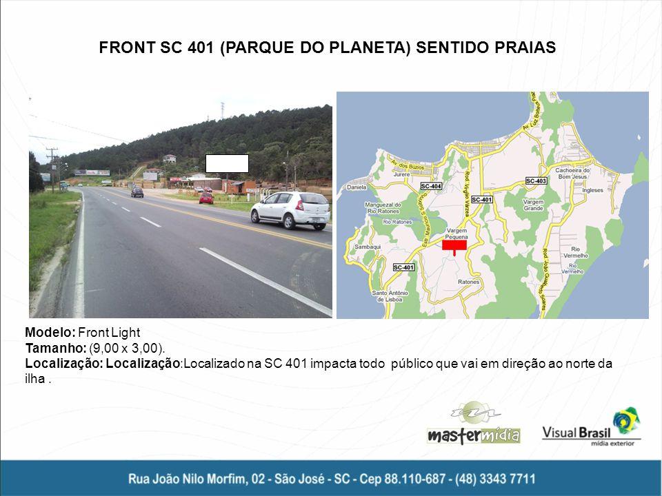 FRONT SC 401 (PARQUE DO PLANETA) SENTIDO PRAIAS