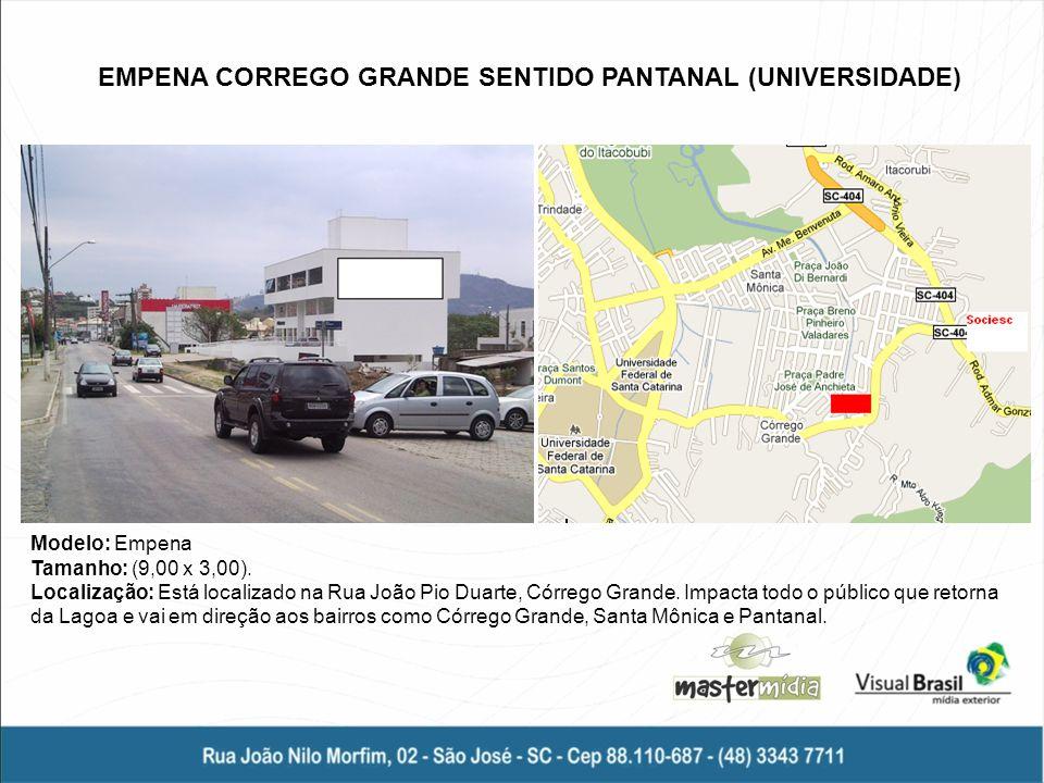 EMPENA CORREGO GRANDE SENTIDO PANTANAL (UNIVERSIDADE)