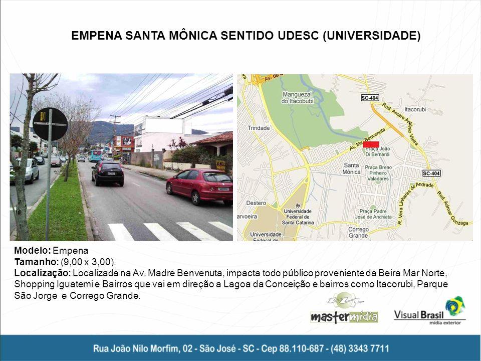 EMPENA SANTA MÔNICA SENTIDO UDESC (UNIVERSIDADE)