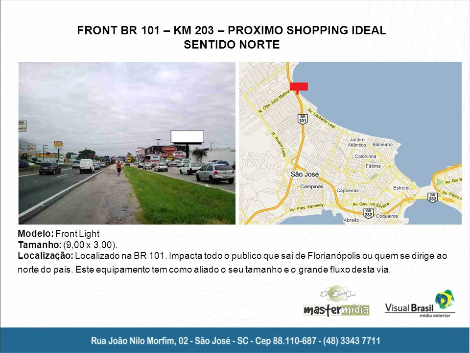 FRONT BR 101 – KM 203 – PROXIMO SHOPPING IDEAL