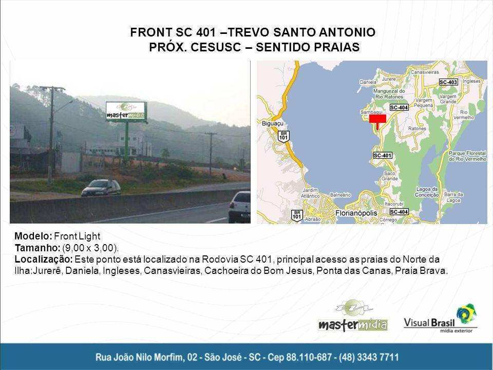 FRONT SC 401 –TREVO SANTO ANTONIO PRÓX. CESUSC – SENTIDO PRAIAS
