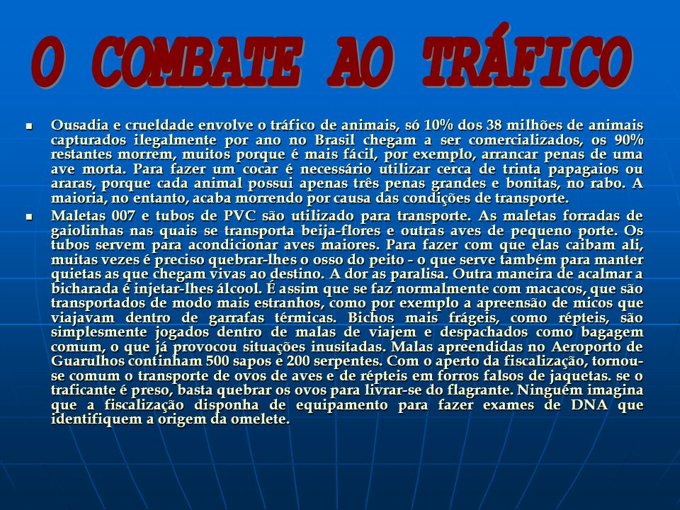 O COMBATE AO TRÁFICO