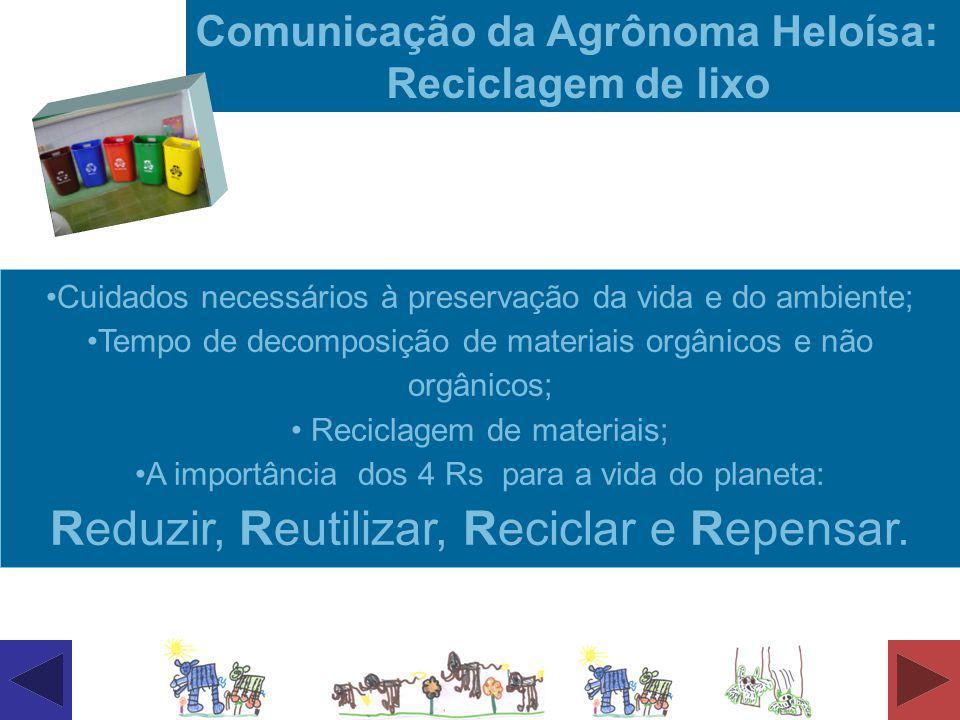 Comunicação da Agrônoma Heloísa: