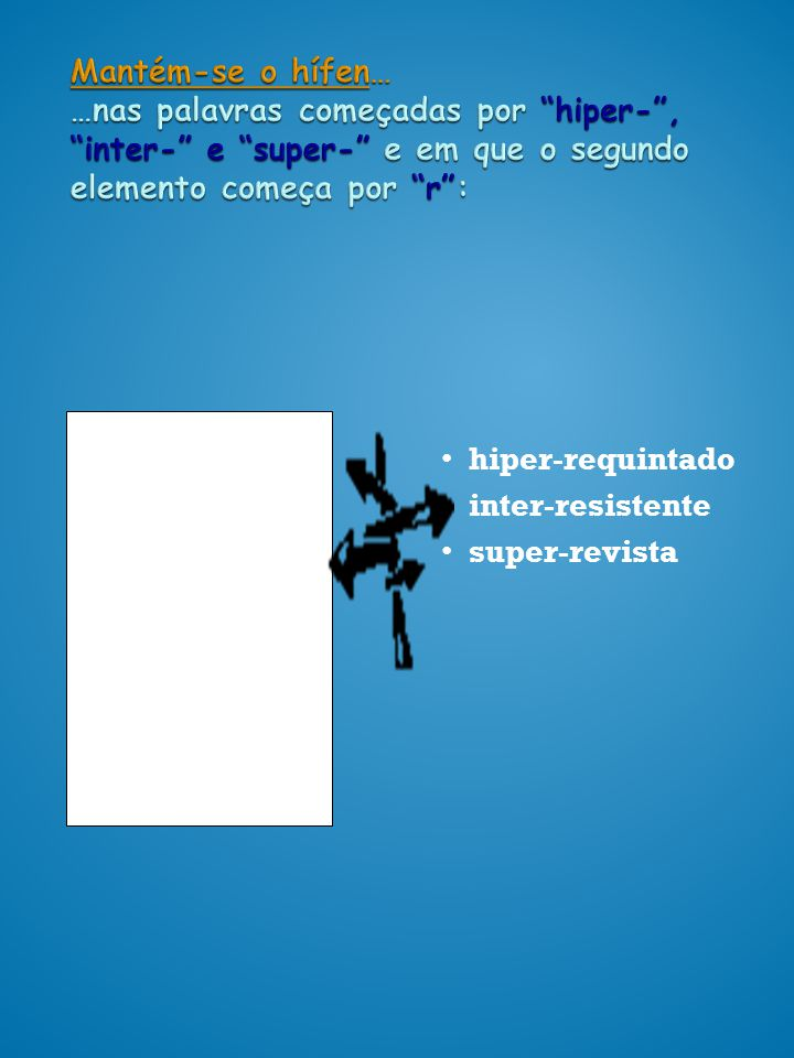 hiper- requintado inter- resistente super-revista