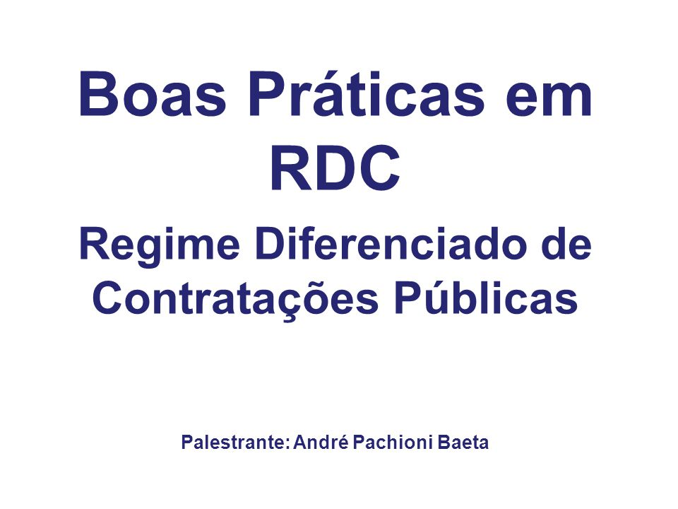 Boas Práticas em RDC Regime Diferenciado de Contratações Públicas