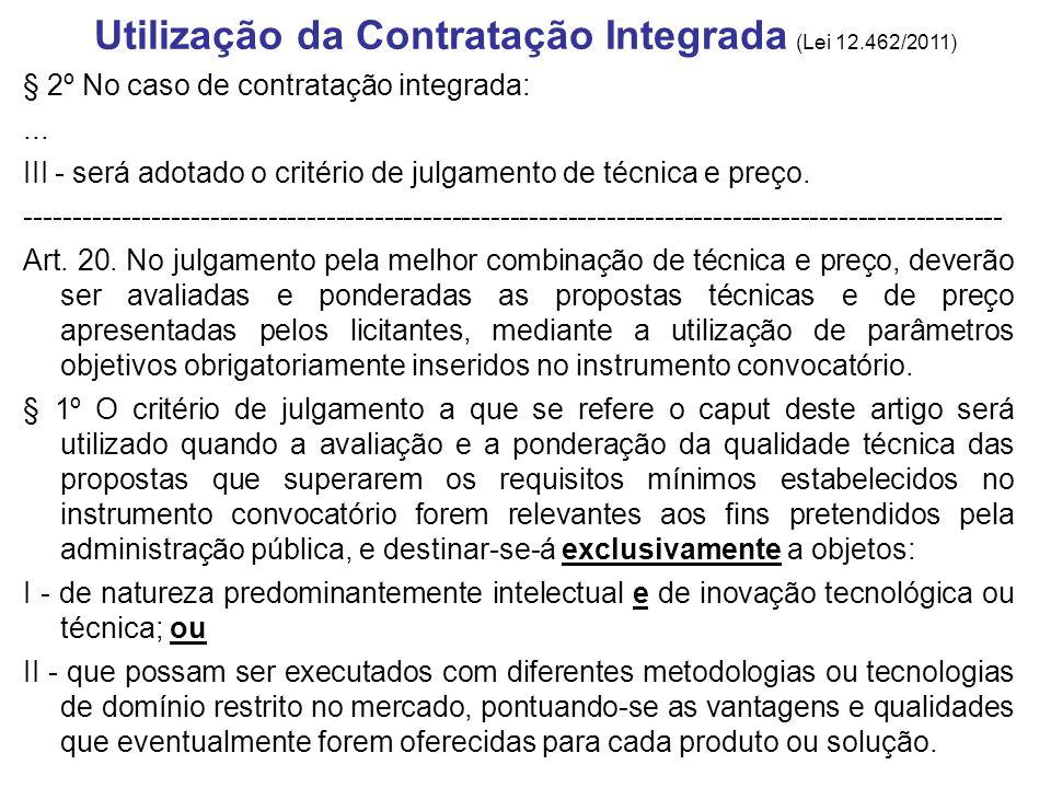 Utilização da Contratação Integrada (Lei 12.462/2011)