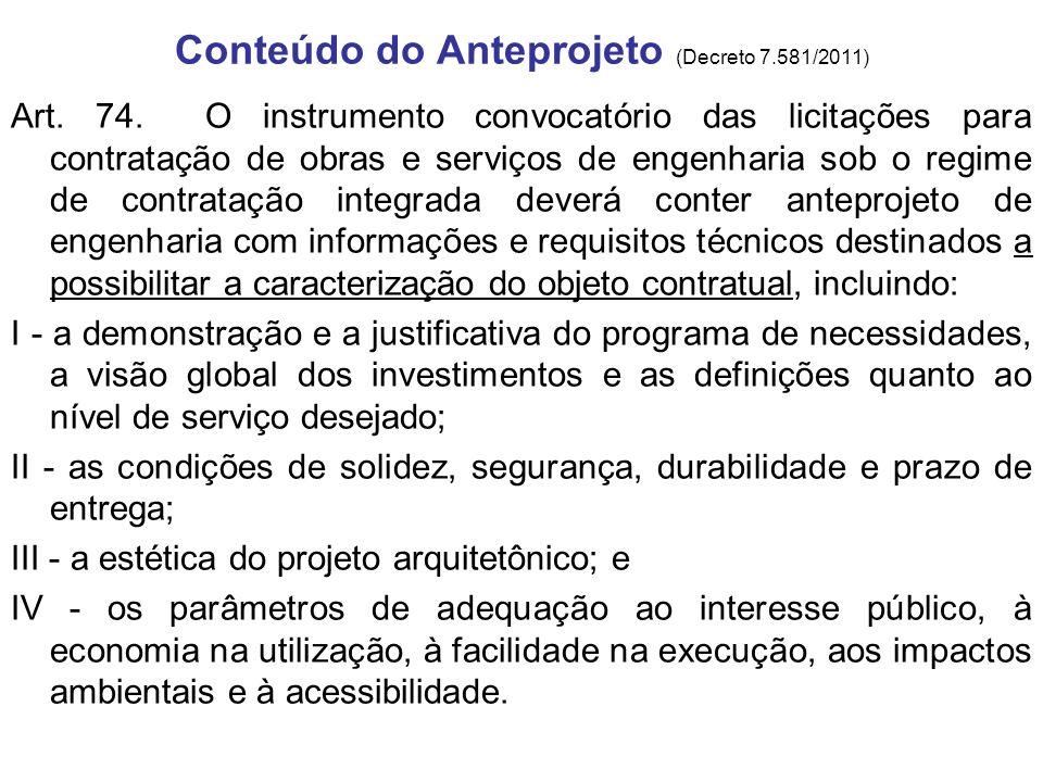 Conteúdo do Anteprojeto (Decreto 7.581/2011)