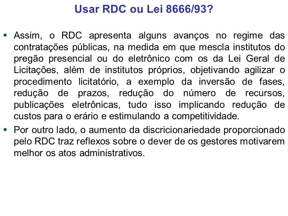 Usar RDC ou Lei 8666/93