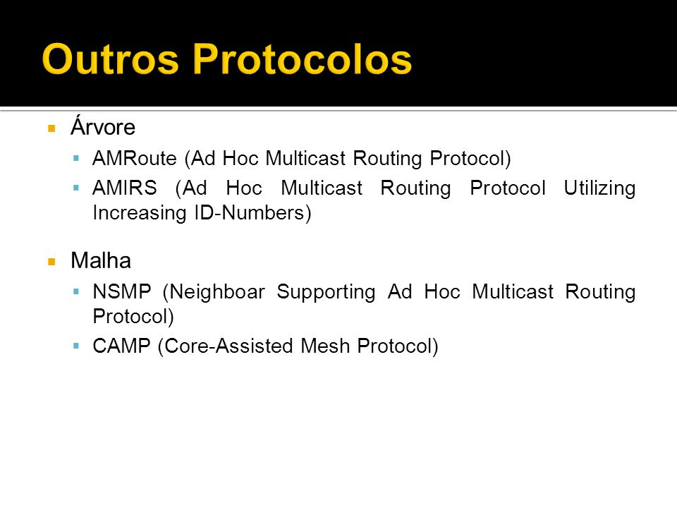 Outros Protocolos Árvore Malha