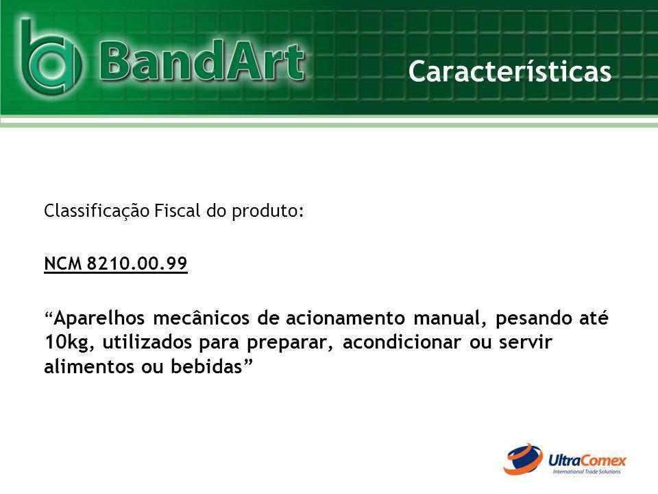 Características Classificação Fiscal do produto: NCM 8210.00.99