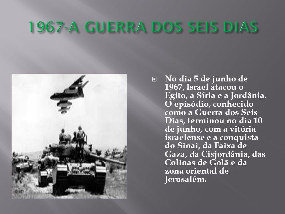 1967-A GUERRA DOS SEIS DIAS