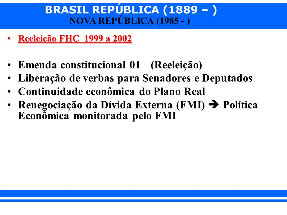 Emenda constitucional 01 (Reeleição)