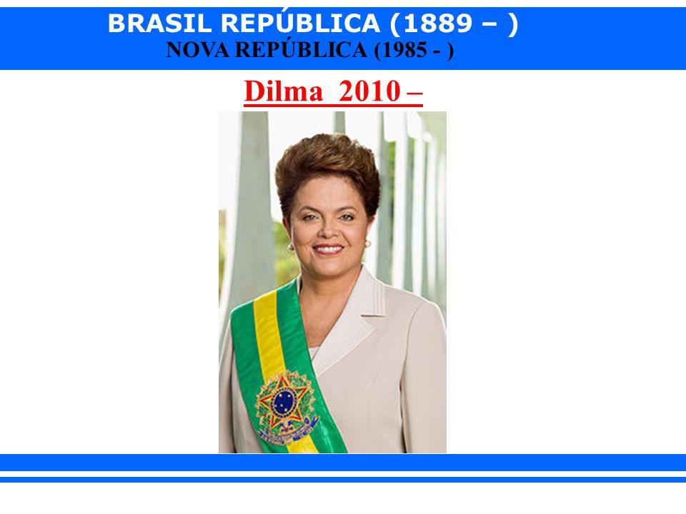 Dilma 2010 –