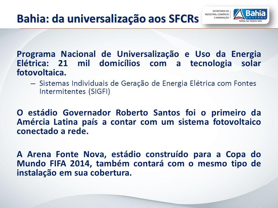 Bahia: da universalização aos SFCRs