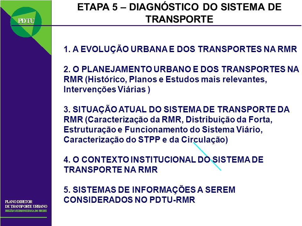 ETAPA 5 – DIAGNÓSTICO DO SISTEMA DE TRANSPORTE