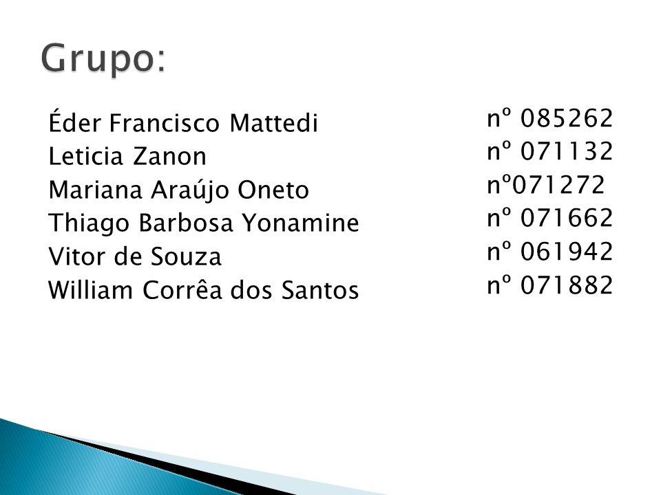 Grupo: nº 085262. nº 071132. nº071272. nº 071662. nº 061942. nº 071882.