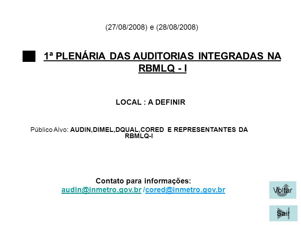1ª PLENÁRIA DAS AUDITORIAS INTEGRADAS NA RBMLQ - I