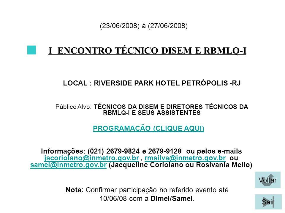 I ENCONTRO TÉCNICO DISEM E RBMLQ-I