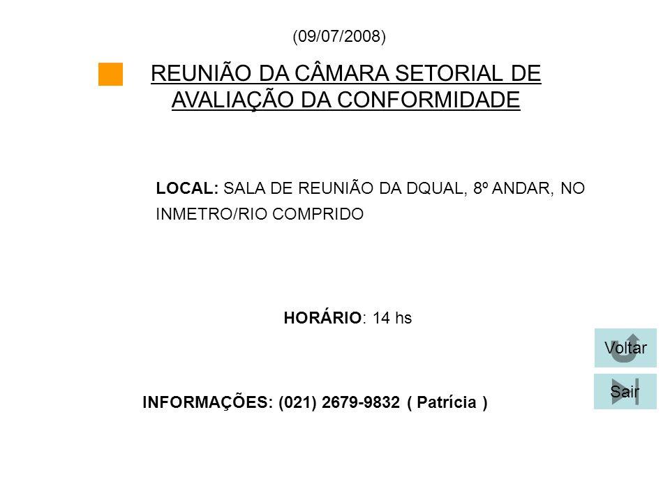 REUNIÃO DA CÂMARA SETORIAL DE AVALIAÇÃO DA CONFORMIDADE