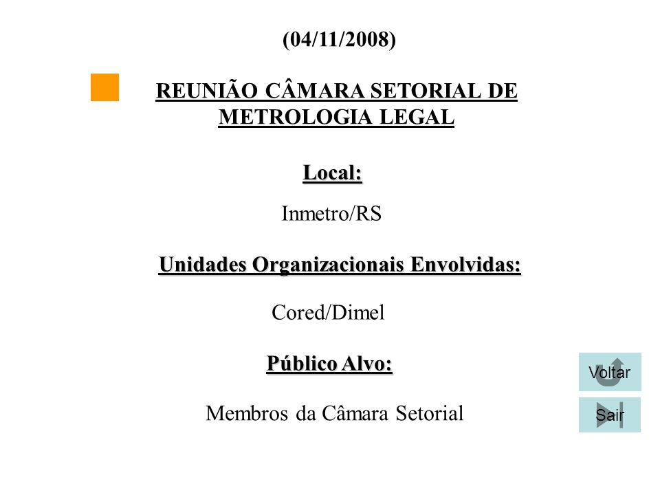 REUNIÃO CÂMARA SETORIAL DE METROLOGIA LEGAL