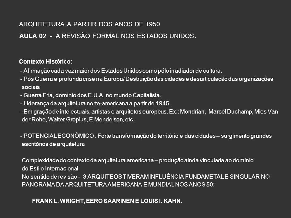 ARQUITETURA A PARTIR DOS ANOS DE 1950