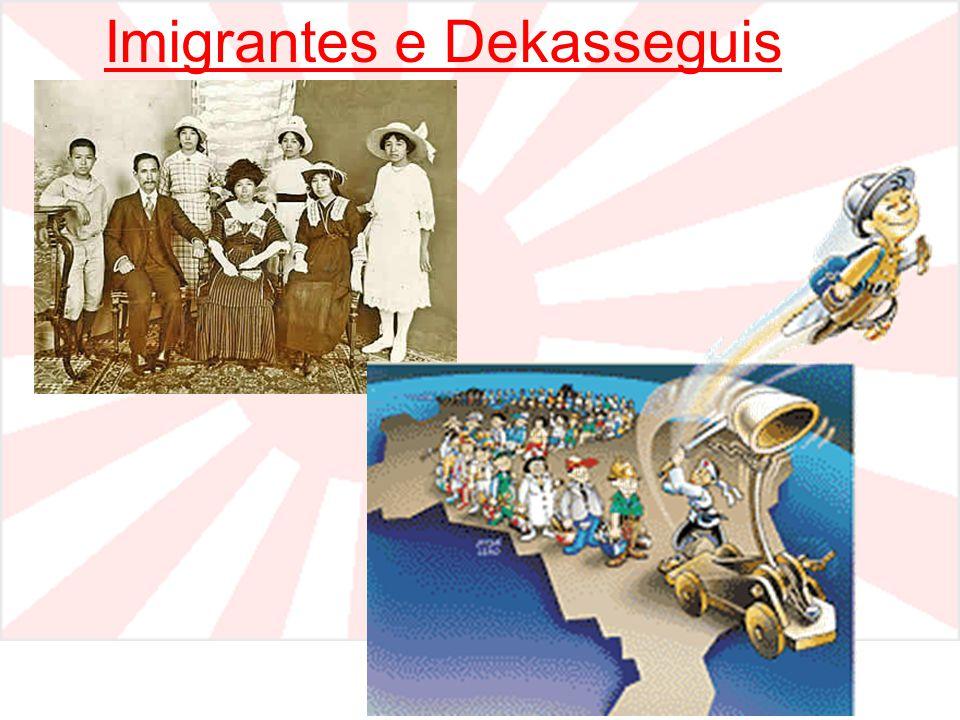 Imigrantes e Dekasseguis