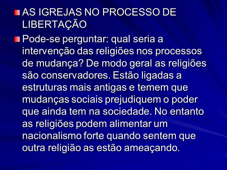 AS IGREJAS NO PROCESSO DE LIBERTAÇÃO