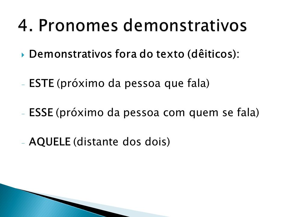 4. Pronomes demonstrativos