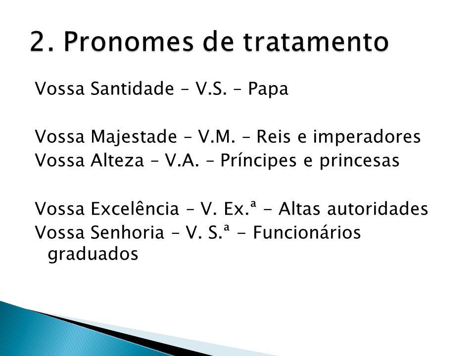 2. Pronomes de tratamento