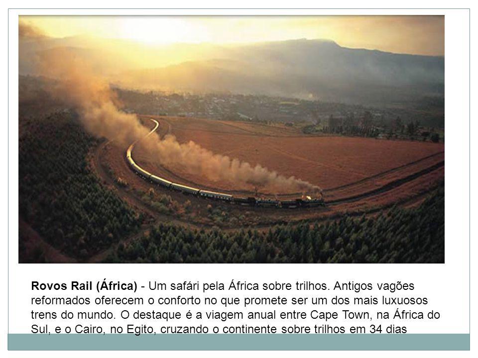 Rovos Rail (África) - Um safári pela África sobre trilhos