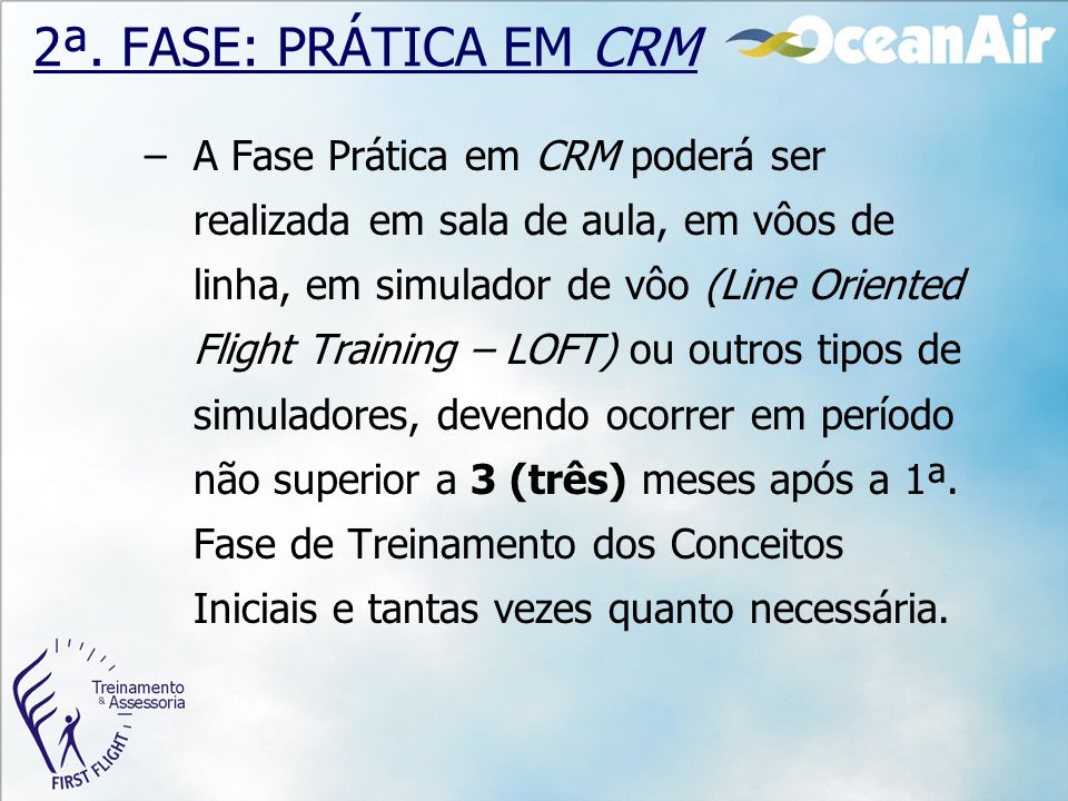 2ª. FASE: PRÁTICA EM CRM