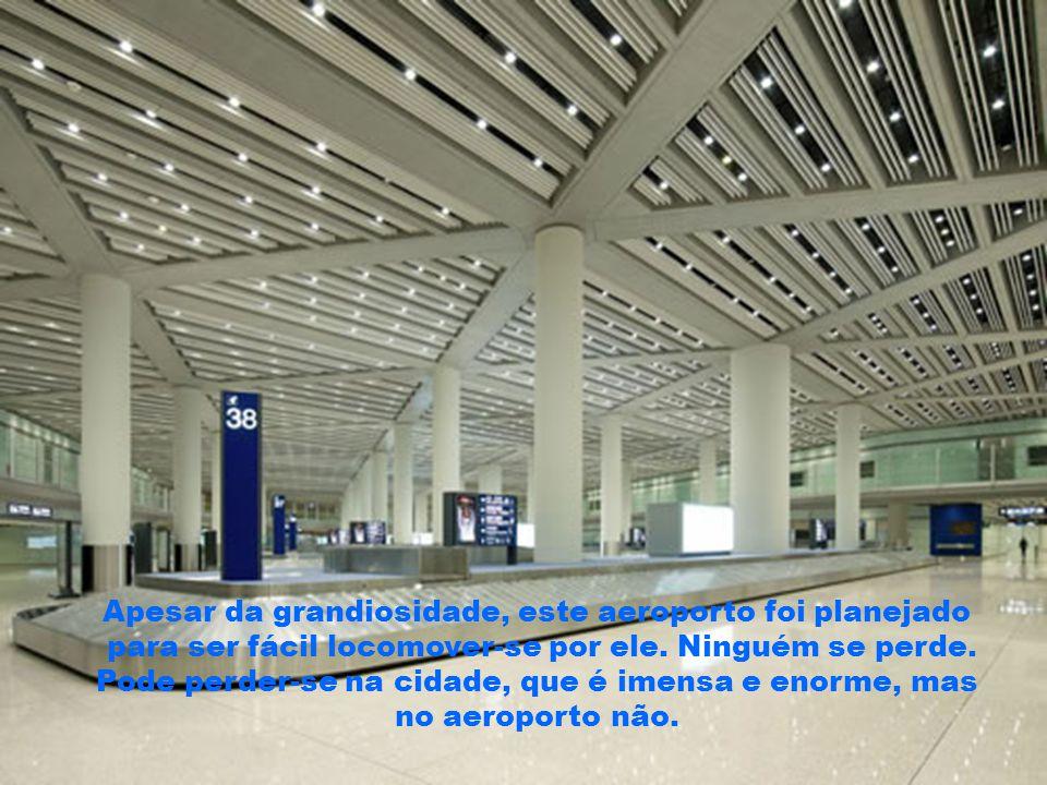Apesar da grandiosidade, este aeroporto foi planejado