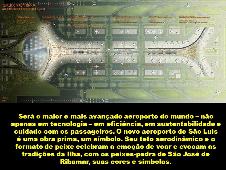 cuidado com os passageiros. O novo aeroporto de São Luís