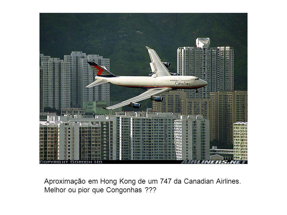 Aproximação em Hong Kong de um 747 da Canadian Airlines.