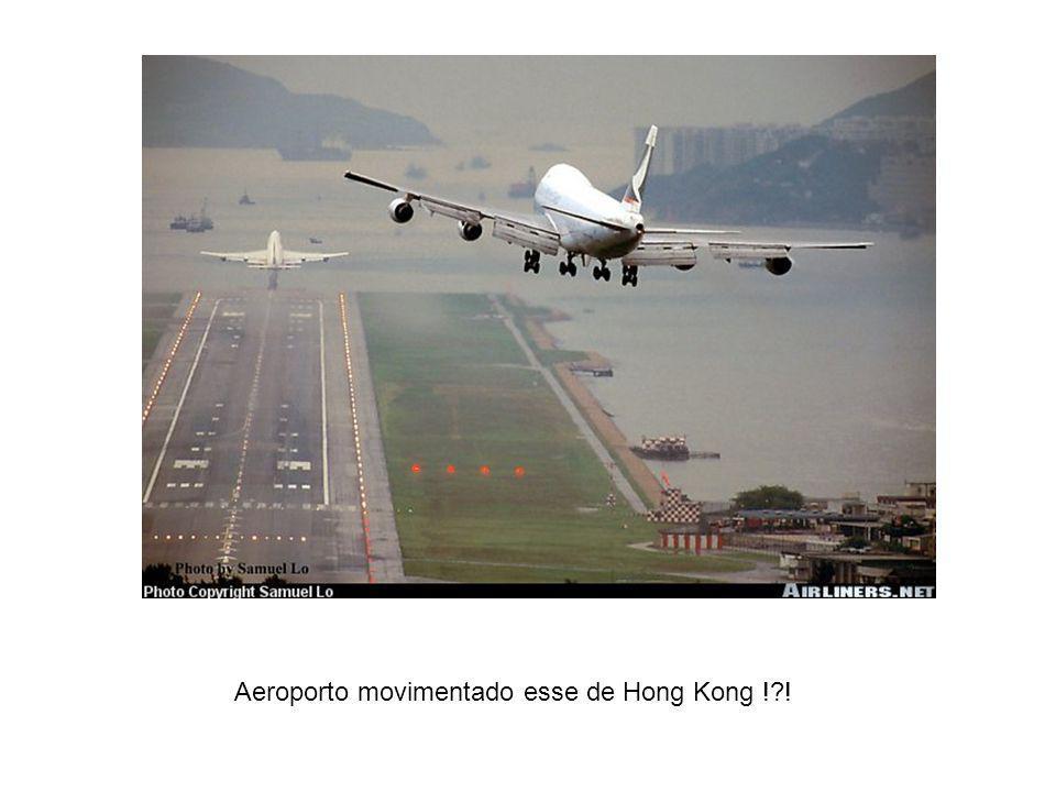 Aeroporto movimentado esse de Hong Kong ! !