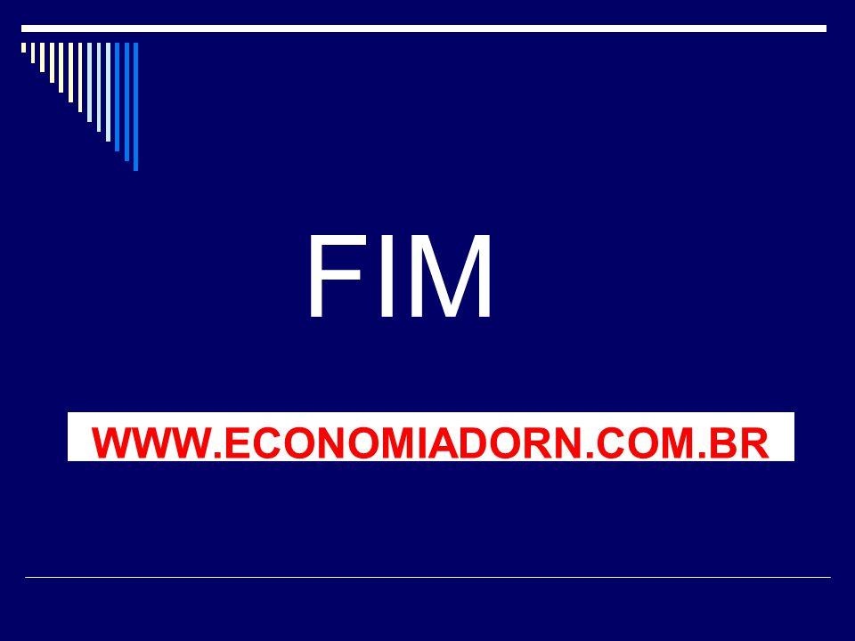 FIM WWW.ECONOMIADORN.COM.BR