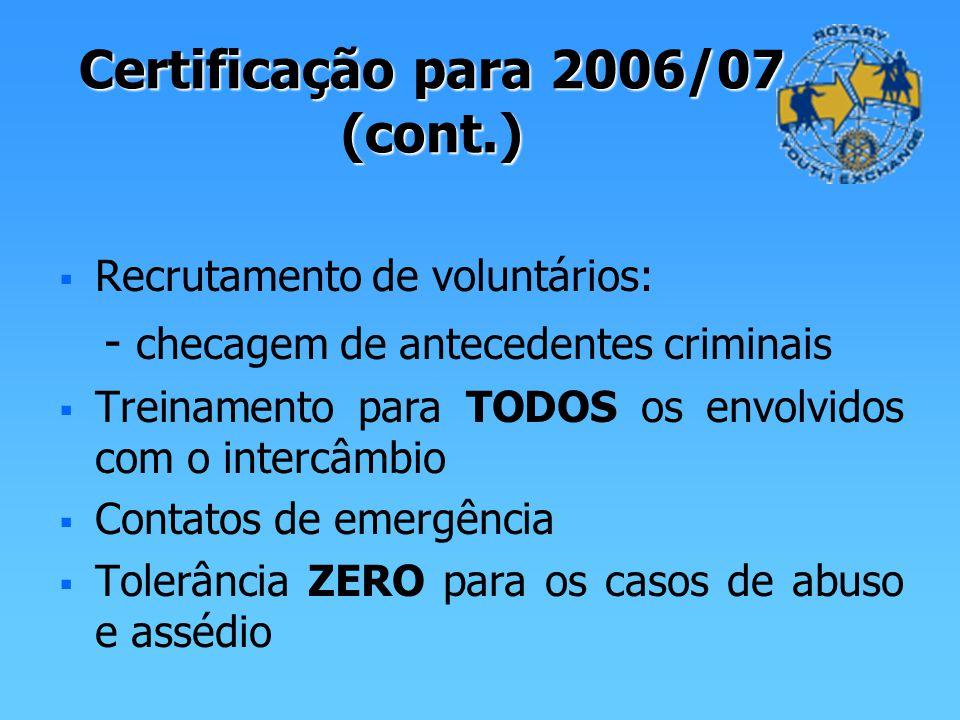 Certificação para 2006/07 (cont.)