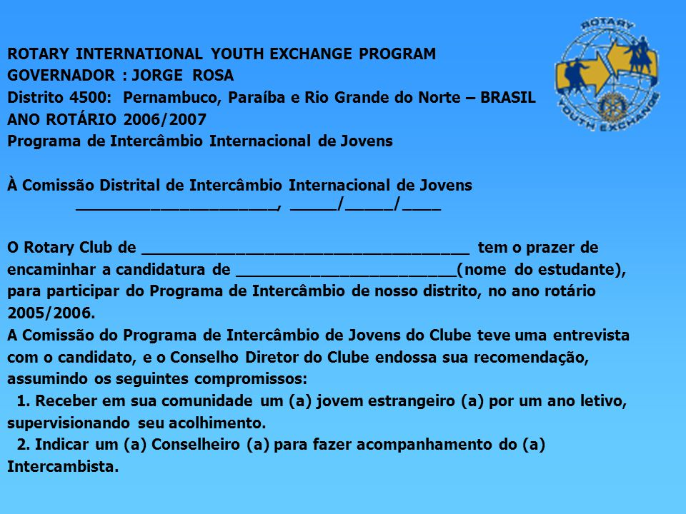 ROTARY INTERNATIONAL YOUTH EXCHANGE PROGRAM