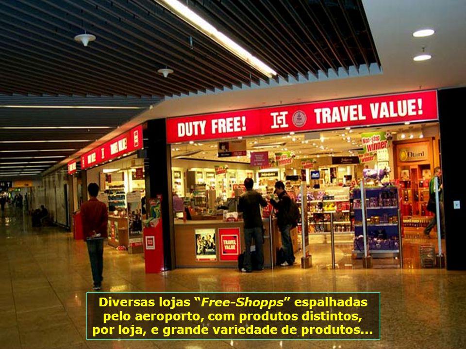 7252 Diversas lojas Free-Shopps espalhadas pelo aeroporto, com produtos distintos, por loja, e grande variedade de produtos...
