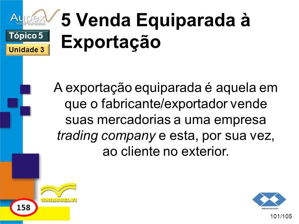 5 Venda Equiparada à Exportação