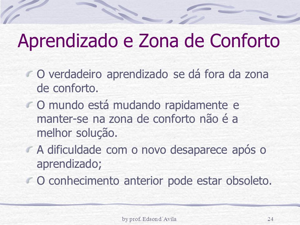 Aprendizado e Zona de Conforto