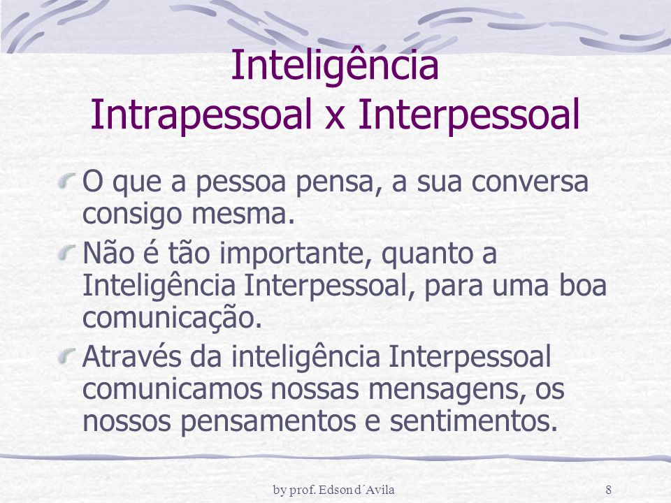 Inteligência Intrapessoal x Interpessoal